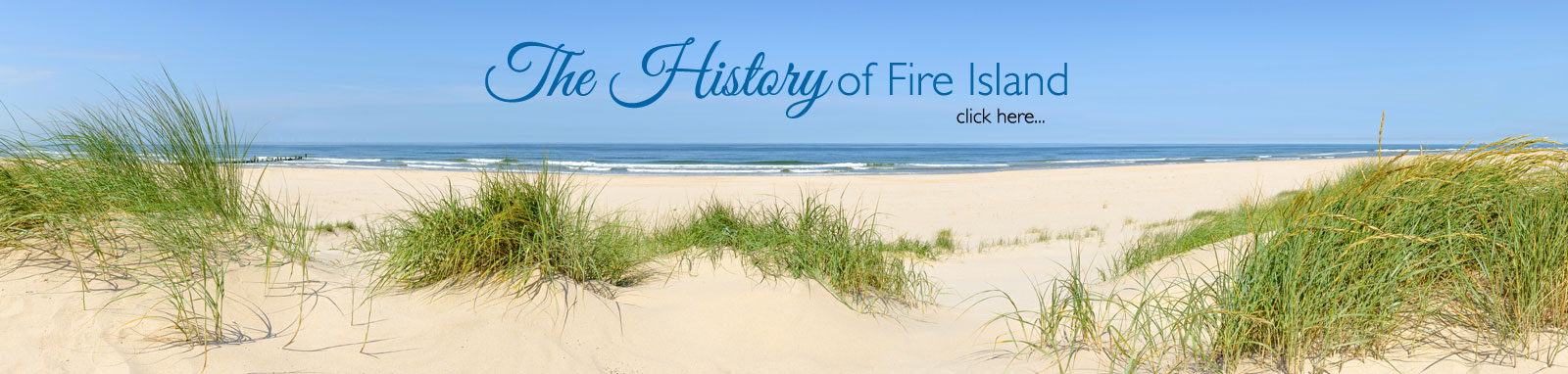 History of Fire Island